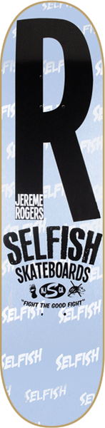 Selfish Rogers Good Fight Deck -7.8 Sale