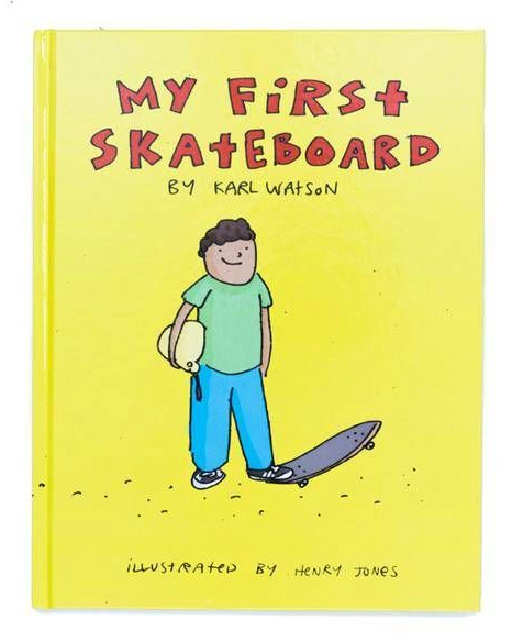 My First Skateboard Book