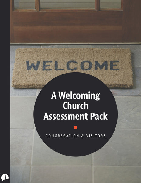 Assessment Pack: A Welcoming Church