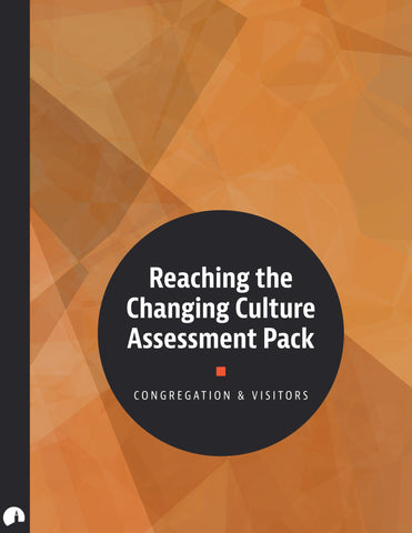 Assessment Pack: Reaching the Changing Culture