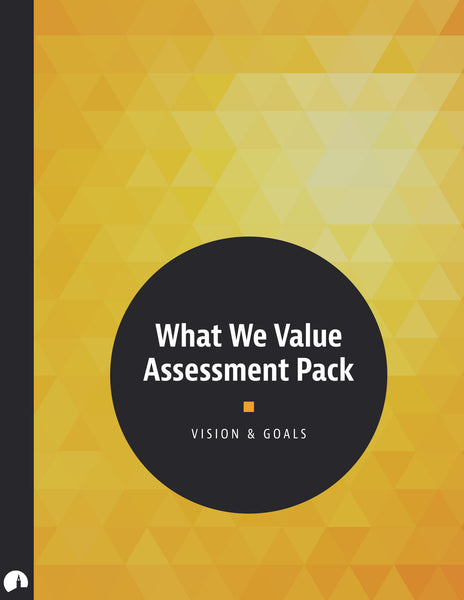What We Value Assessment Pack