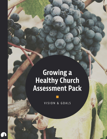 Assessment Pack: Growing a Healthy Church