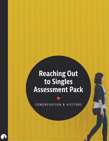 Assessment Pack: Reaching Out to Singles