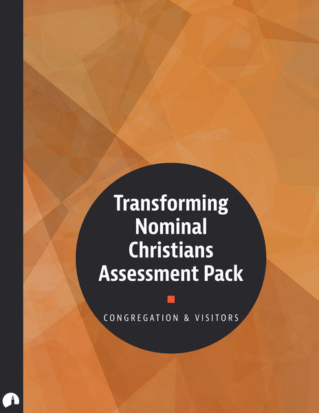 Transforming Nominal Christians Assessment Pack