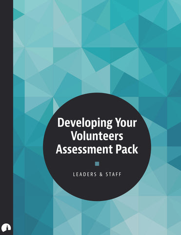 Developing Your Volunteers Assessment Pack