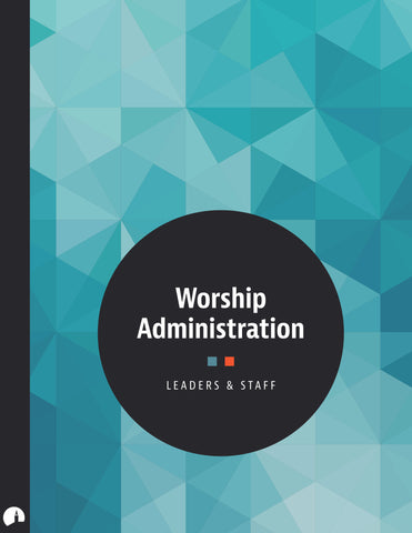 Worship Administration