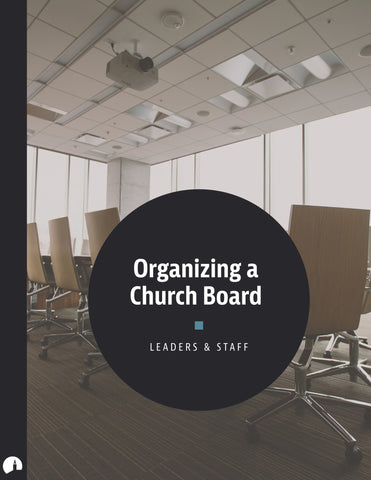 Organizing a Church Board