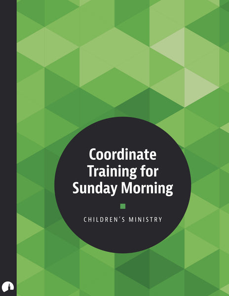 Coordinate Training for Sunday Children's Ministry