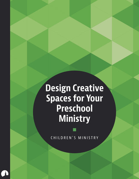 Design Creative Spaces for Your Preschool Ministry