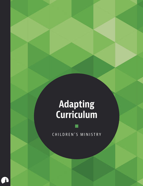 Adapting Curriculum for Children's Ministry