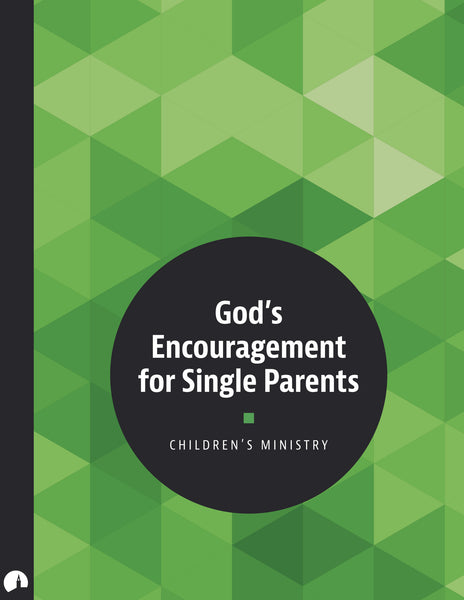 God's Encouragement for Single Parents