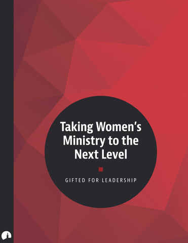 Taking Women's Ministry to the Next Level