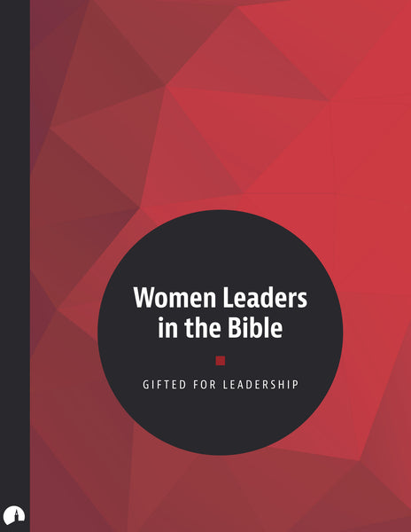 Women Leaders in the Bible