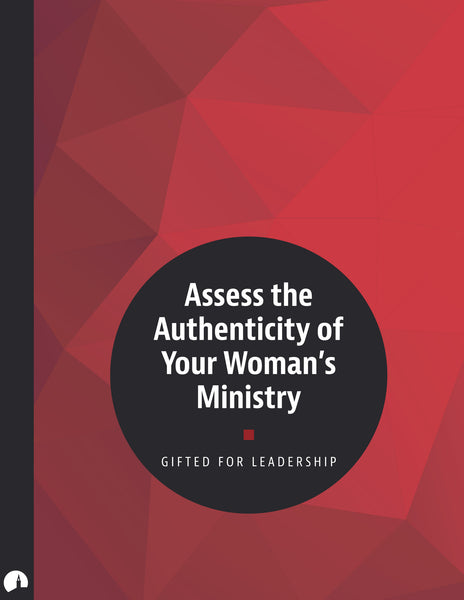Assess the Authenticity of Your Women's Ministry