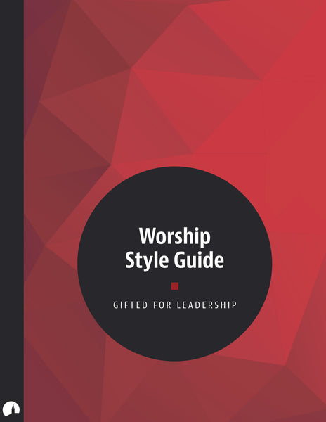 Worship Style Guide