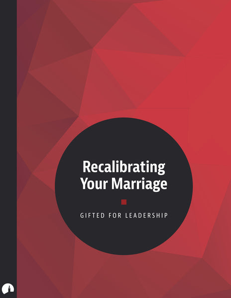 Recalibrating Your Marriage