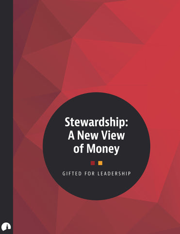 Stewardship: A New View of Money