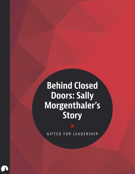 Behind Closed Doors: Sally Morgenthaler's Story