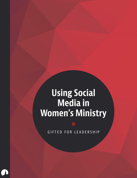 Using Social Media in Women's Ministry