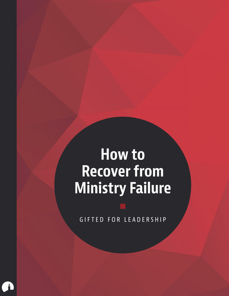 How to Recover from Ministry Failure