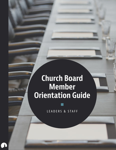 Church Board Member Orientation Guide