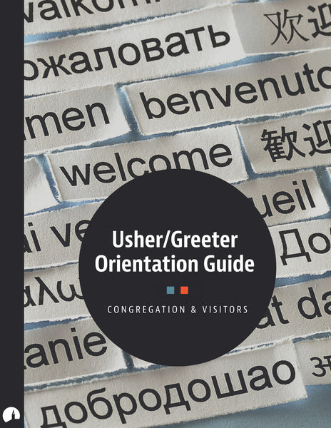 Usher/Greeter Orientation Guide