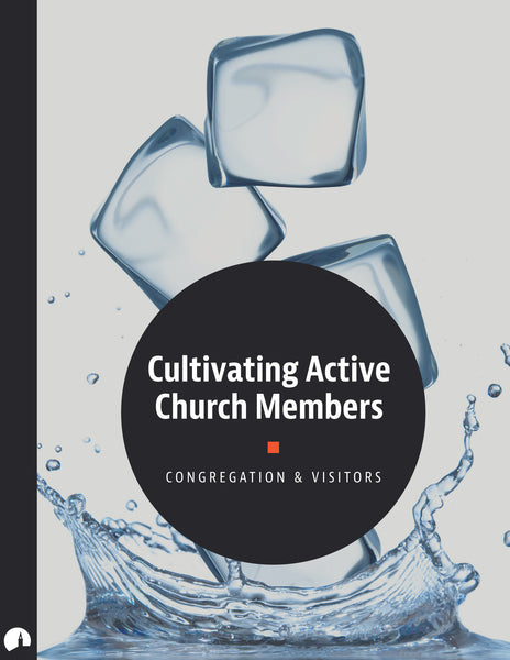 Cultivating Active Church Members
