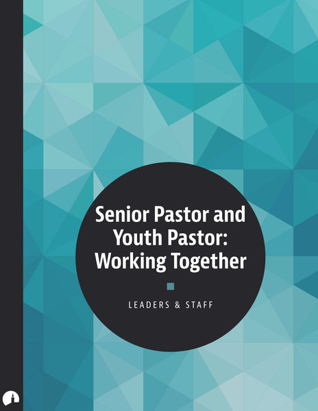 Senior Pastor and Youth Pastor: Working Together
