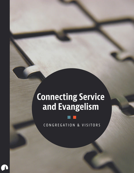 Connecting Service and Evangelism