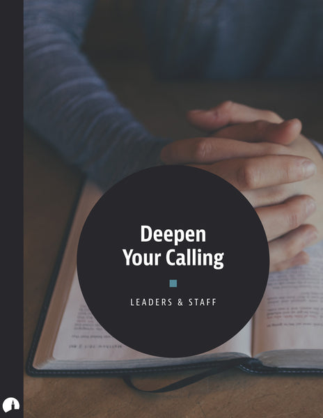 Deepen Your Calling