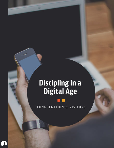 Discipling in a Digital Age