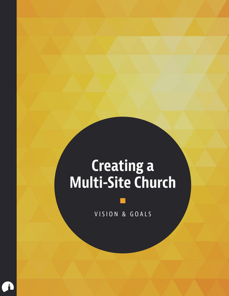 Creating a Multi-Site Church