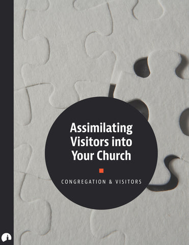 Assimilating Visitors into Your Church