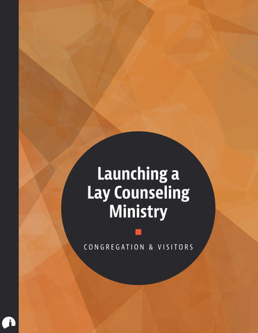 Launching a Lay Counseling Ministry