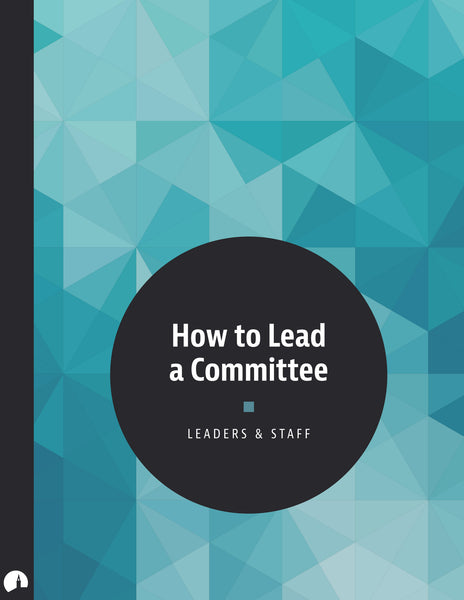 How to Lead a Committee