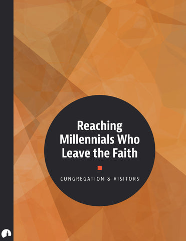 Reaching Millennials Who Leave the Faith