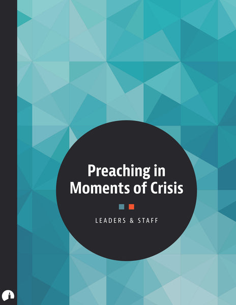 Preaching in Moments of Crisis