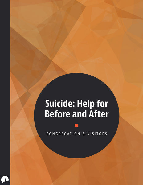 Suicide: Help for Before and After