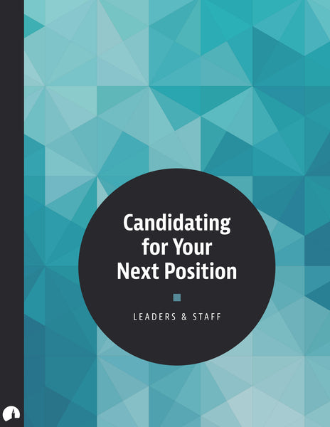 Candidating for Your Next Position