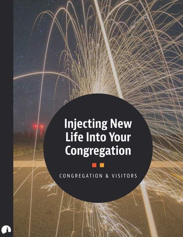 Injecting New Life Into Your Congregation