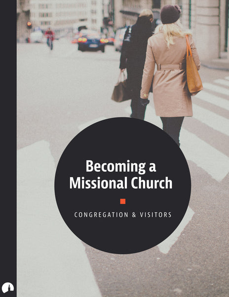 Becoming a Missional Church