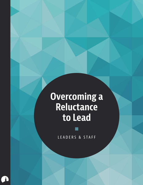 Overcoming a Reluctance to Lead
