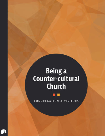 Being a Counter-cultural Church