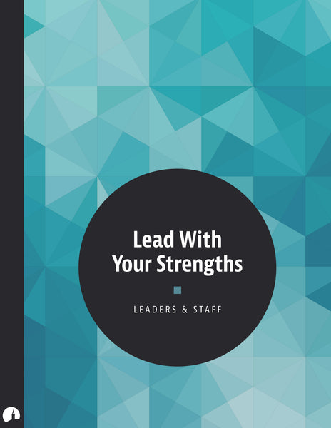 Lead With Your Strengths