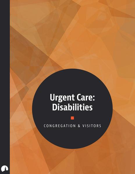 Urgent Care: Disabilities