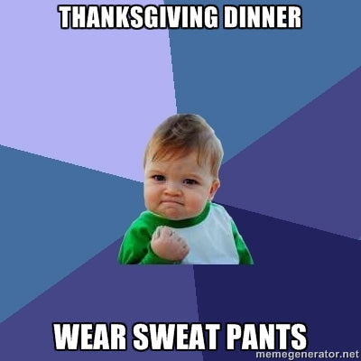 TURKEY, BLK FRI, SWEATPANTS, SMALL BIZ SAT - OH MY!!