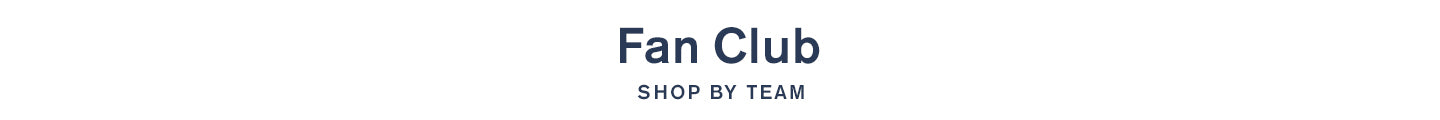 Fan Club, Shop by Team