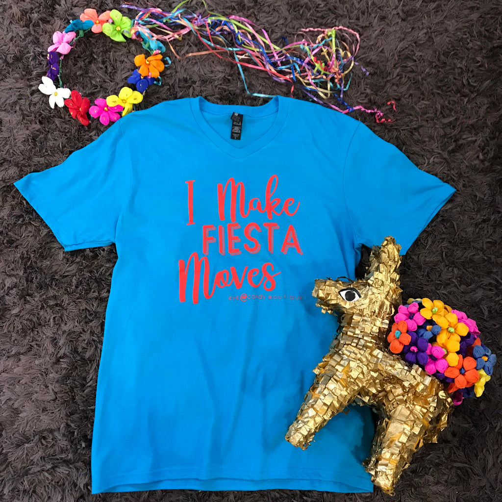 *FLASH SALE* Fiesta Tee - Make Fiesta Moves