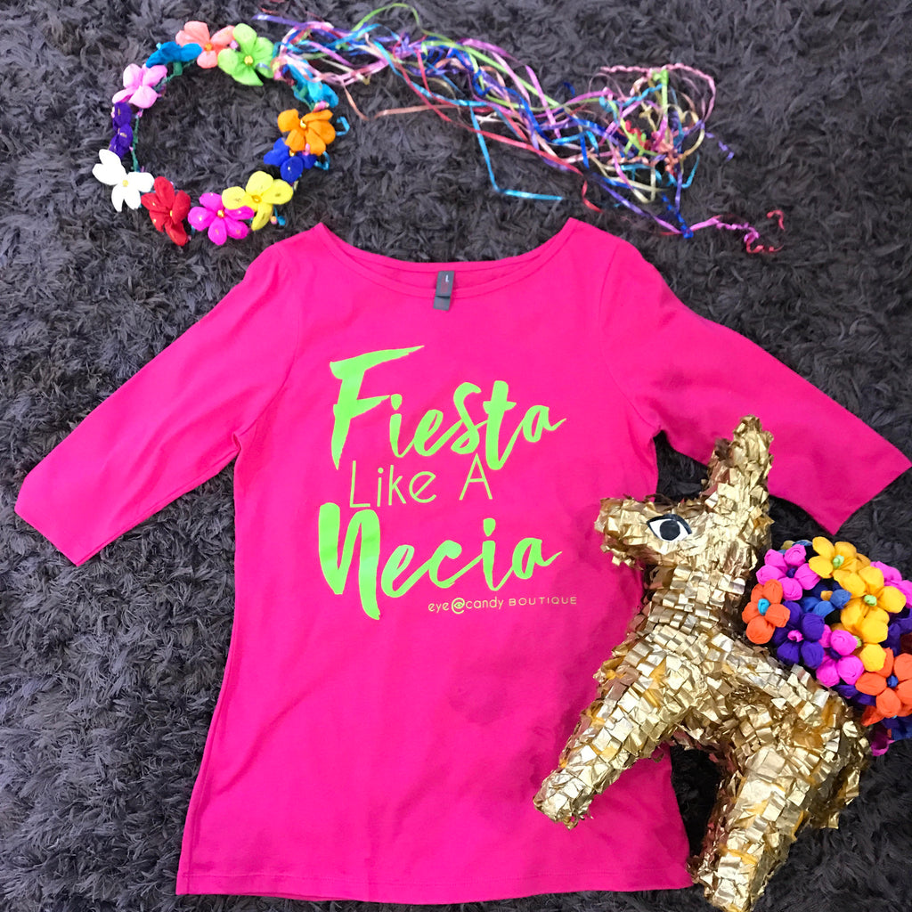 *FLASH SALE* Fiesta Tee - Fiesta Like A Necia
