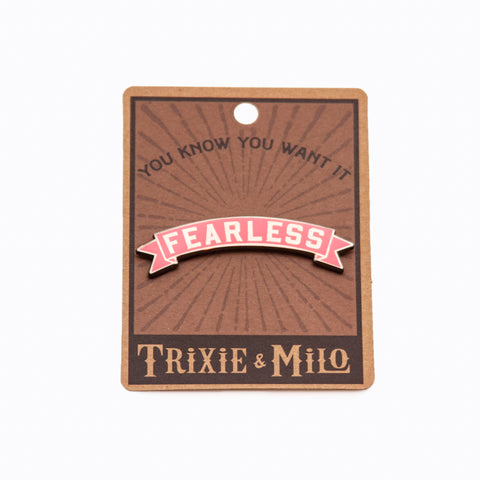 Pin - Fearless Banner (Pink)